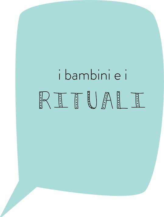 I bambini e i rituali